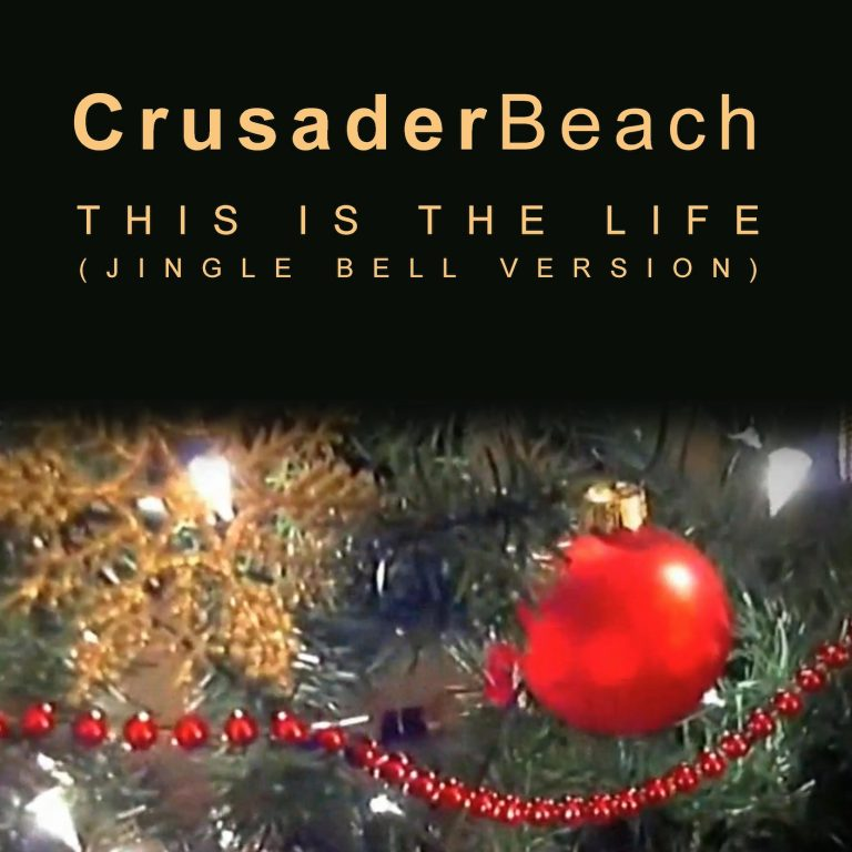 This Is The Life (Jingle Bell Version) by CrusaderBeach - single cover