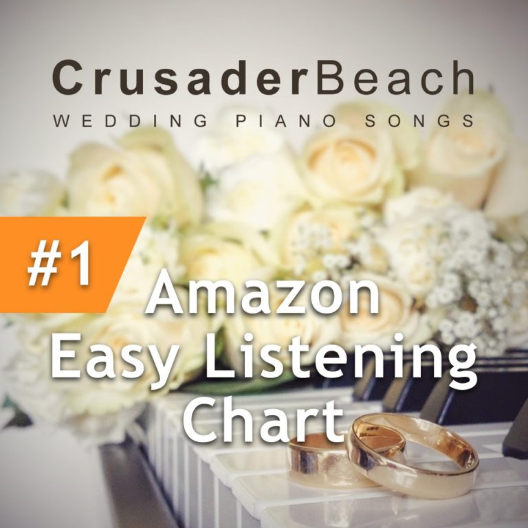 CrusaderBeach Wedding Piano Songs album number 1 Amazon Easy Listening Chart