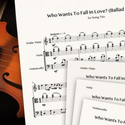 Who Wants To Fall In Love? (Ballad Version) for String Trio
