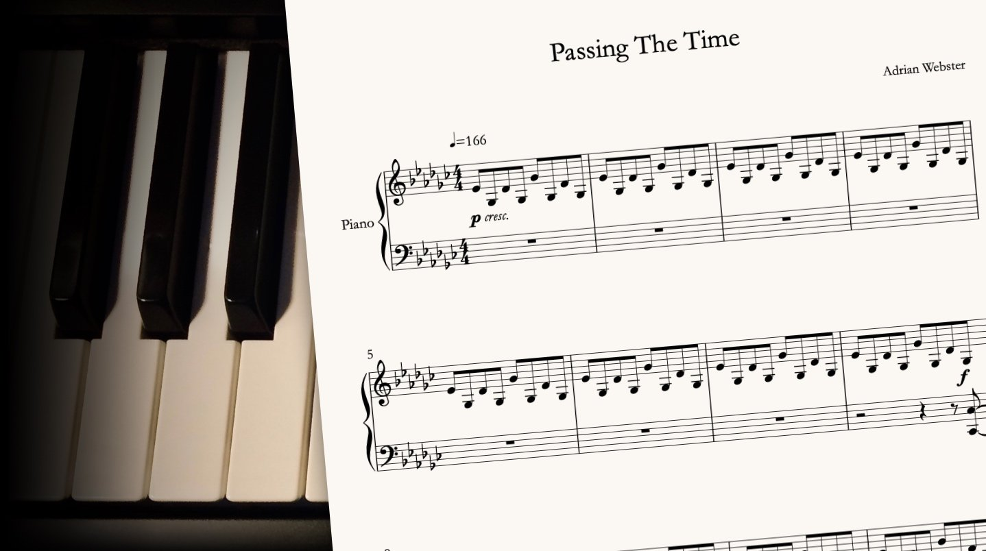 Passing The Time by CrusaderBeach - sheet music close-up