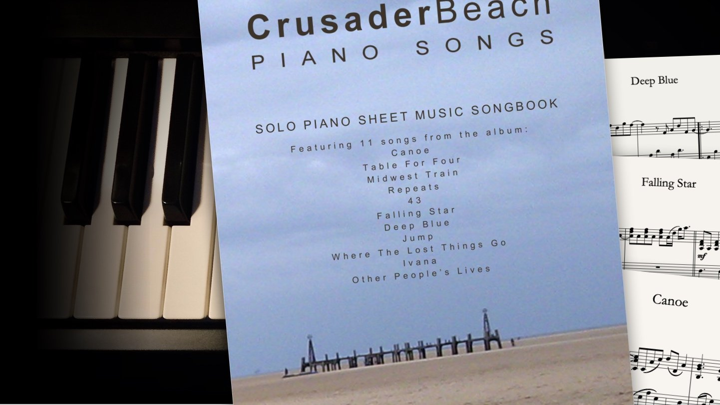 Piano Songs by CrusaderBeach - sheet music songbook close-up