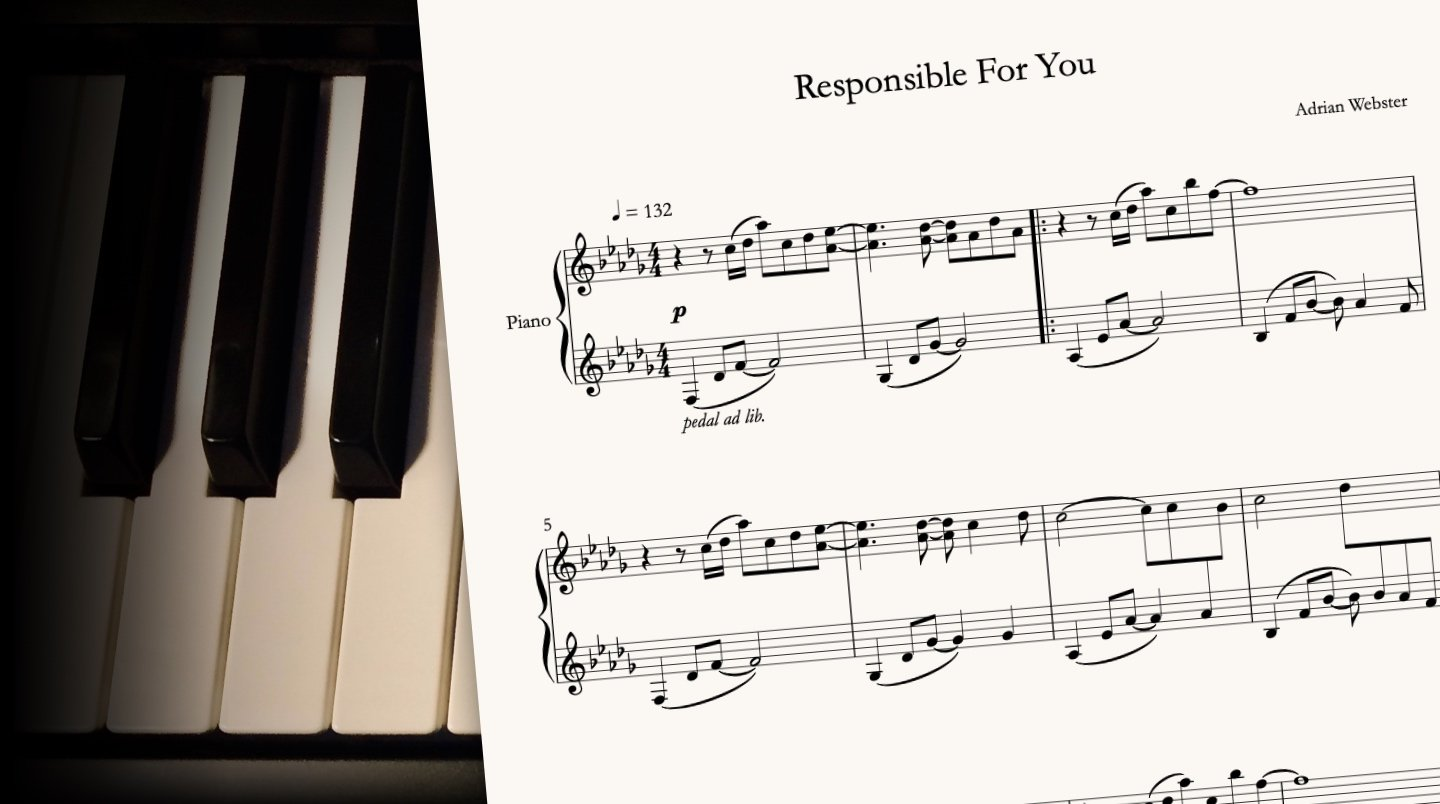 Responsible For You by CrusaderBeach - sheet music close-up